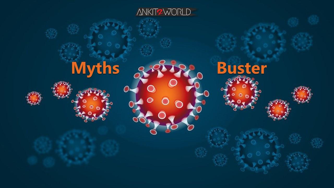 Corona Covid-19 Myth Buster by Ankit2World Blogger India